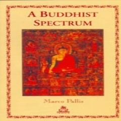 A Buddhist Spectrum: Contributions to Buddhist-Christian Dialogue